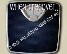 Recovery is having free hands not in the grasp of meaningless numbers. -Jessi
