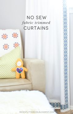 Recently: How To: No Sew Fabric Trimmed Curtains