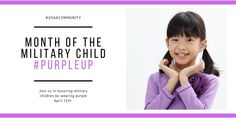 Wear purple to acknowledge military kids on Apr 12th! #militarykids #partner #usaacommunity