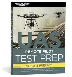 Study questions for the Remote Pilot FAA Knowledge exam, supported with answers and explanations.  Includes softcover book and 5 free practice tests at prepware.com!