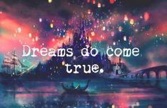 Dreams do come true -- Tangled Disney