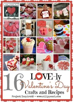 16 Lovely Valentines Day Crafts and Recipes via The Silly Pearl
