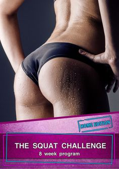 THE SQUAT CHALLENGE 8 weeks - Home edition. You'll see the post amazing results!