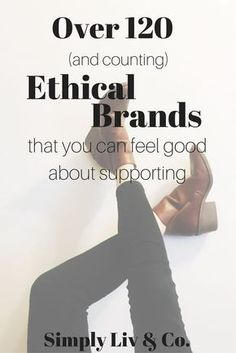 Vegan & Ethical Fashion - Don't let anyone tell you that ethical shopping isn't possible with this GIANT list of ethical retailers for women's, men's, and children's clothes, accessories, home goods and more!
