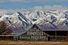 A famous barn here in Cache Valley, Utah  Dr Pierces Tonic Barn