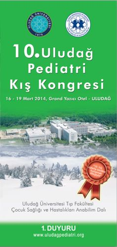 10. Uludağ Pediatri Kış Kongresi: http://www.tumkongreler.com/kongre/10-uludag-pediatri-kis-kongresi #pediatrics