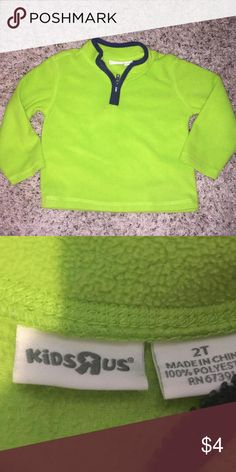 Bright lime green fleece half zip long sleeve pullover sweater 2t by kids r us Bright lime green fleece half zip long sleeve pullover sweater 2t by kids r us  No stains Kids R Us Shirts & Tops