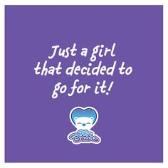 Just a girl that decided to go for it! #MeBears #Quote #Motivation