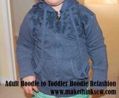 Adult Hoodie to Toddler Hoodie Refashion - www.makethinksew.com