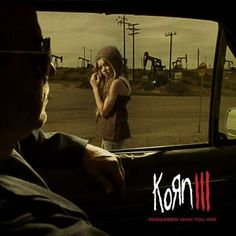 Name: Korn – Korn III Remember Who You Are Genre: Nu- Metal / Alternative Metal Year: 2010 Format: Mp3 Quality: 320 kbps Description: Studio Album! Tracklist: 01 – Uber-Time (1:29) 02 – Oildale (Leave Me Alone) (4:43) 03 – Pop A Pill (4:00) 04 – Fear Is A Place To Live (3:09) 05 – Move …