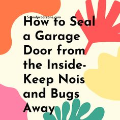 How to Seal a Garage Door from the Inside: DIY Fixes Arthritis Relief, Sound Proofing, Work From Home Moms, Marketing Ideas, Mom Blogs, All In One, Affiliate Marketing, Online Business, Seal