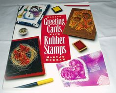 Making Greeting Cards with Rubber Stamps by MaryJo McGraw