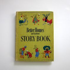 Better Homes and Gardens Storybook 1950 / 1st Ed Including Little Black Sambo  Loved it!