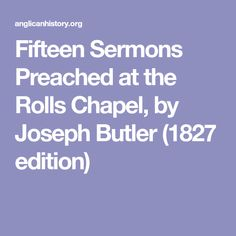 Fifteen Sermons Preached at the Rolls Chapel, by Joseph Butler (1827 edition)
