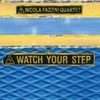 Nicola Fazzini Quartet - Miss Understanding - Watch your step (Caligola 2093) by Caligola Records on SoundCloud /// YOU CAN BUY IT ON OUR SHOP: http://www.caligola.it/shop/#!/~/product/id=25058090