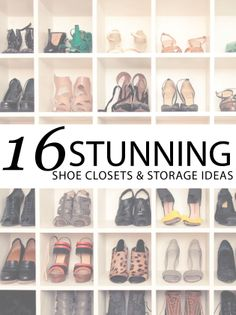 16 Stunning Shoe Closets and Shoe Storage Ideas
