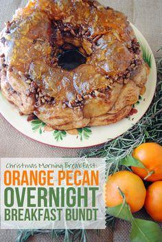 Christmas Morning Breakfast: Orange Pecan Overnight Breakfast Bundt