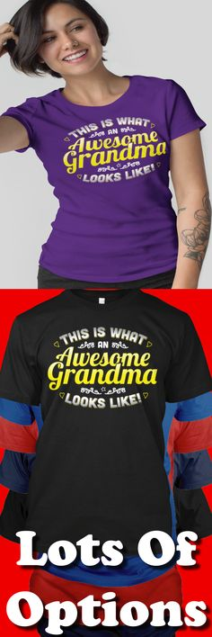 Grandma Shirt: Are You A Grandma? Are You Proud To Be A Grandma? World's Greatest Grandma? Great Grandma Gift! Lots Of Sizes & Colors. Love Being A Grandparent to Your Grandkids? Strict Limit Of 5 Shirts! Treat Yourself & Click Now!  https://teespring.com/HW33-999