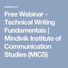 Free Webinar - Technical Writing Fundamentals | Mindivik Institute of Communication Studies (MICS)