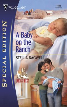 Stella Bagwell - A Baby on the Ranch / #awordfromJoJo #ContemporaryRomance #StellaBagwell