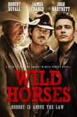 awesome Wild Horses - Robert Duvall