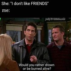 17 of the funniest Friends memes that are totally relatable - Humor Friends Fan, Friends Funny Moments, Funny Friend Memes, Friends Series, Friends Tv Show, Funny Jokes, Hilarious, Funniest Moments, Friends Image