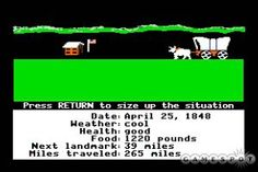 The Oregon Trail - I always had one kid that died of dysentery.
