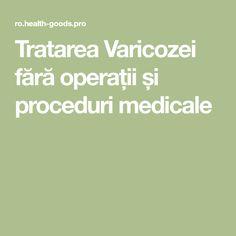 care este numele varicozei)