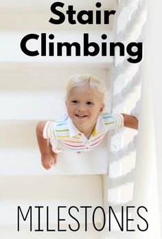 Climbing up and down the stairs has it's own set of milestones. Get the answers to when your toddler should start climbing the stairs and how the progression goes. Child Development Stages, Child Development Activities, Development Milestones, Fine Motor Activities For Kids, Toddler Development, Therapy Activities, Infant Activities, Physical Activities, Therapy Ideas