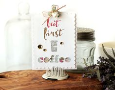 But First Coffee Free Digital Cutting File by Julia Stainton