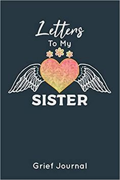 Letter To Sister, Letter To My Mother, Letters To My Husband, Loss Of A Sister, Loss Of Dad, Loss Of Mother, Anniversary Quotes Funny, Grieving Quotes, Birthday Letters