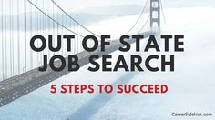 How to apply for jobs out of state (and get hired quickly and easily)