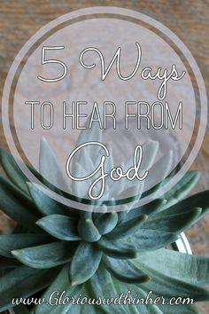 5 Ways to Hear From God