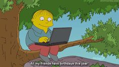 the simpsons the simpsons birthday internet happy birthday ralph ralph wiggum Simpsons Quotes, The Simpsons, Simpsons Funny, Funny Images, Best Funny Pictures, Funny Gifs, Cartoon Images, O Simpson, Charlie Brown