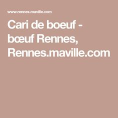 Cari de boeuf - bœuf Rennes, Rennes.maville.com