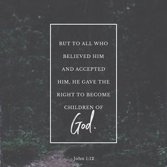 But to as many as did receive and welcome Him He gave the right [the authority the privilege] to become children of God that is to those who believe in (adhere to trust in and rely on) His name-- JOHN 1:12 AMP #pastorricardooliveros