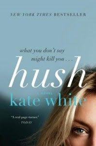 Good Girl Gone Redneck's Book of the Week: Hush, by Kate White