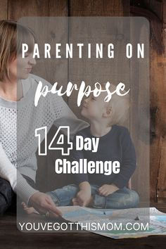 Spend the next 14 days being a mindful parent to your children. Unplug! Practice intentional parenting.
