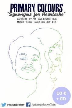 Primary Colours: concierto 6 de marzo 2014 a las 21:00