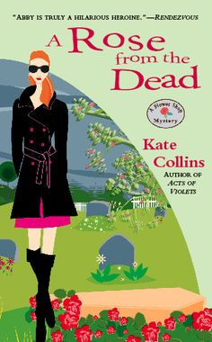 A Rose from the Dead -- book #6 in the series
