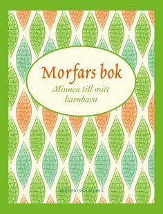 Morfars bok är en vacker, kreativ och underhållande presentbok som kommer att glädja hela familjen i många, många år! Från Historiska Media.