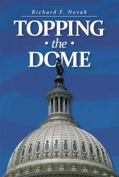 Topping the Dome by Richard Novak, http://www.amazon.com/dp/B006GQF5DE/ref=cm_sw_r_pi_dp_SgzGqb07CFPG5