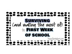 Surviving (and making the most of) the First Week of School by theautismhelper.com