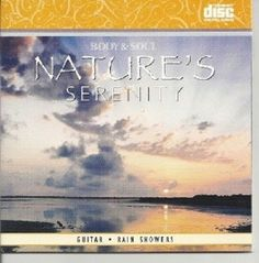 RAIN SHOWERS AND GUITAR NATURES SERENITY SPA RELAXATION MUSIC CD - NEW #NaturalSoundsGuitar