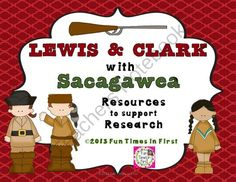Lewis, Clark, & Sacagawea (Resources to Support Research)  from Fun Times in First on TeachersNotebook.com -  (18 pages)  - Everything you need in one product for students to learn about Lewis, Clark, and Sacagawea.