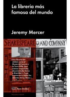 La crónica de Jeremy Mercer en sus días como inquilino de la Shakespeare & Co.