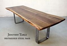 live edge table with distressed steel