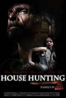 House Hunting Movie Release Date : 5th Mar 2013, Genere : Thriller, Director: Eric Hurt, Producer: Blake Perkinson, Language: English