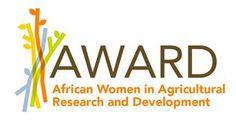 AWARD anuncia vencedoras das bolsas de 2015 : Foram selecionadas as melhores 70 cientistas agrárias africanas de 11 países   Database of Press Releases related to Africa - APO-Source