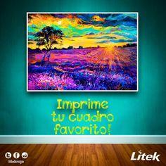 Haz de tus ideas un cuadro para tu habitación, la sala de tu hogar o tu oficina! Anímate a probar este material! Está de lujo! #Litek #ExpertosEnImpresión #PiensaRojo